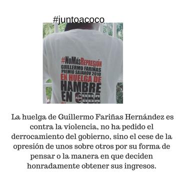 La huelga de Fariñas Hernández es contra la violencia, no ha pedido el derrocamiento del gobierno, sino el cese de la opresión de unos sobre otros por su forma de pensar o la manera en que deciden honradamente obtener su